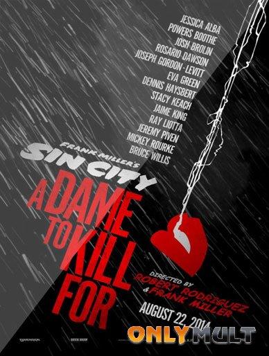 Poster Город грехов 2: Женщина, ради которой стоит убивать