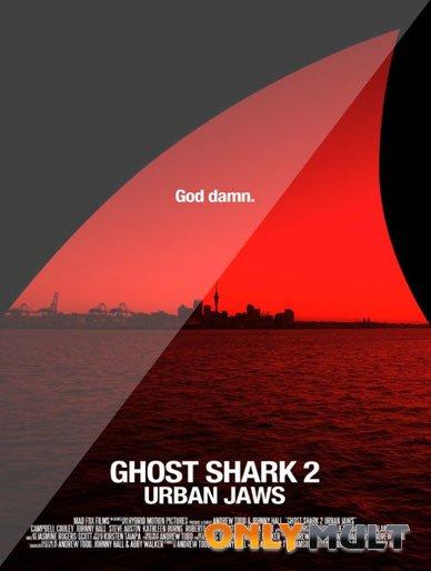 Poster Акула-призрак 2 Городские челюсти