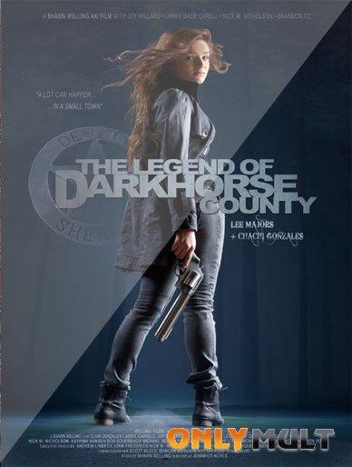 Poster Легенда округа Тёмная Лошадь