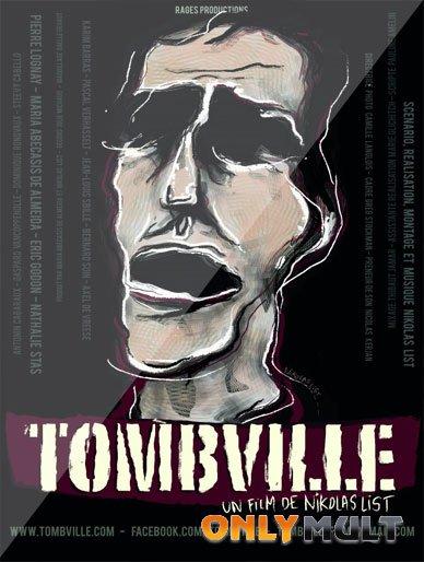 Постер торрента Томбвилл