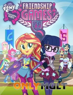 Poster Девушки из Эквестрии: Игры дружбы